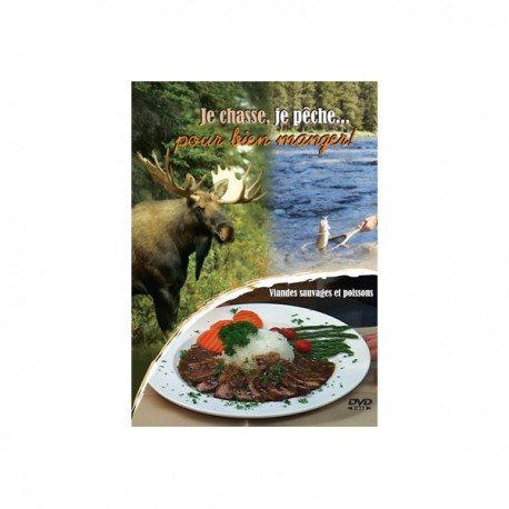 Je chasse, je pêche pour bien manger - Réalisé par Alain Camiré de Image 321